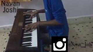 Dilwale Theme(Piano Cover) - Nayan Joshi