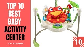 Top 10 Best Baby Activity Center 2018 Reviews
