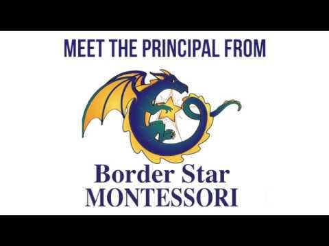 Meet the Principal at Border Star Montessori!