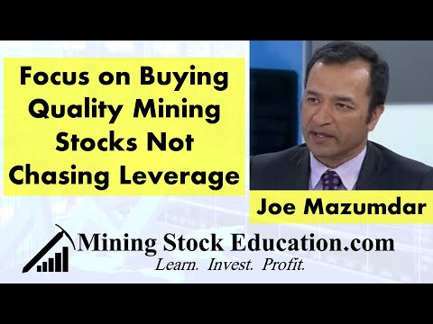 Focus on Buying Quality Mining Stocks Not Chasing Leverage s