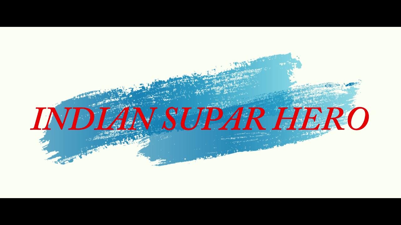 INDIAN SUPAR HERO SHORT MOVIE TESAR SCENE - YouTube