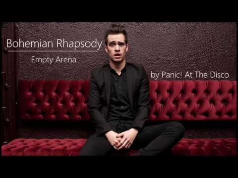 Bohemian Rhapsody by Panic! At The Disco | Empty Arena Version