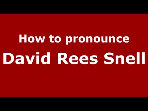 How to pronounce David Rees Snell (American English/US)  - PronounceNames.com