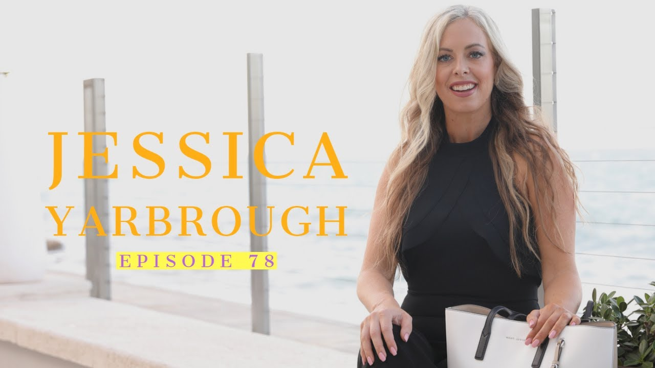 78| Jessica Yarbrough: Business Growth Strategist 1