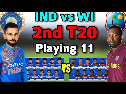 India vs West Indies 2nd T20 2019 Both Team Playing 11 | India Playing 11 | West Indies Playing 11