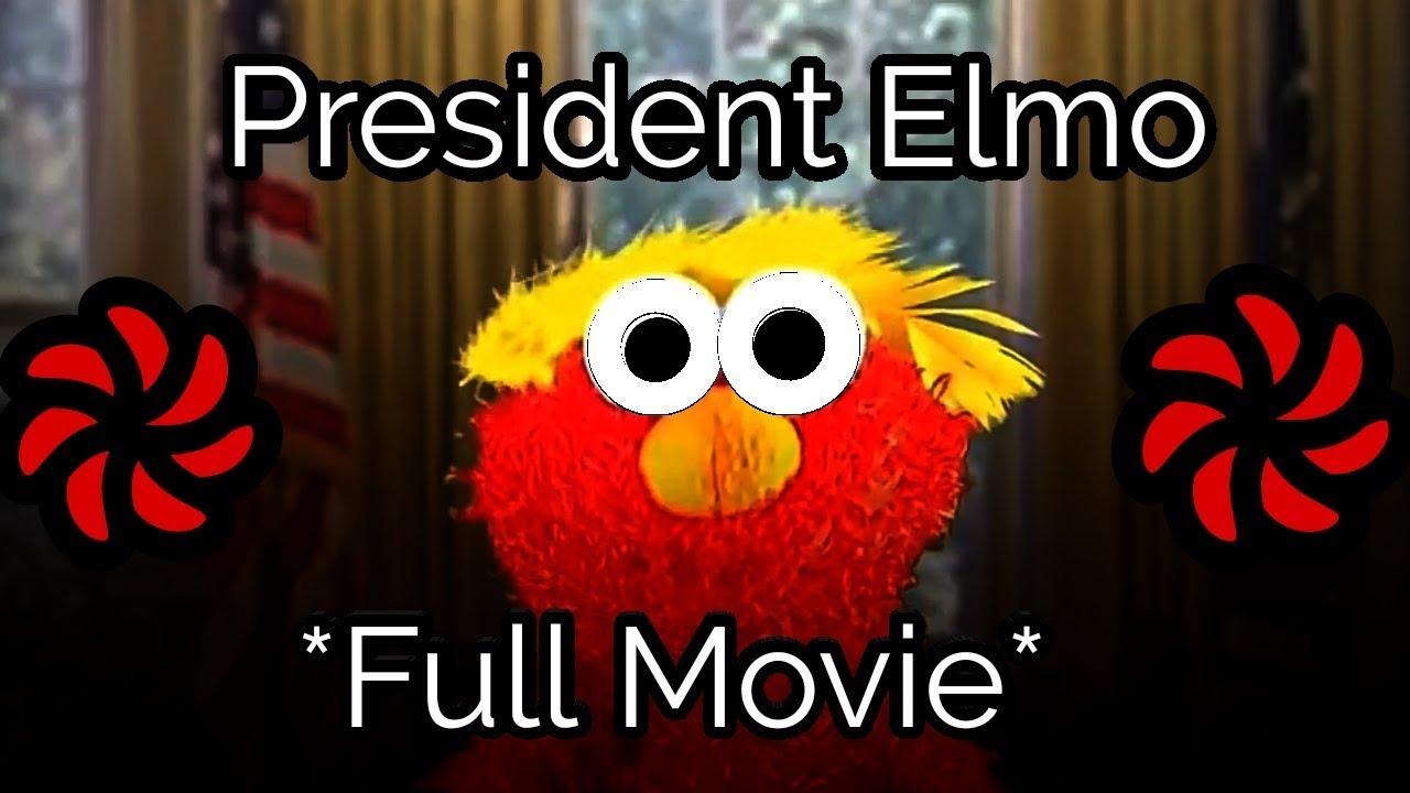 President Elmo Full Movie Youtube