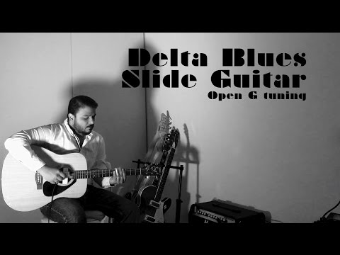 Delta Blues | Slide Guitar | Open Tuning | Joydeep Bose