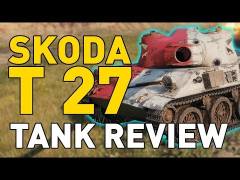 World Of Tanks || Skoda T 27 - Tank Review