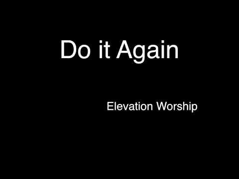 Do it Again by Elevation Worship (lyrics)