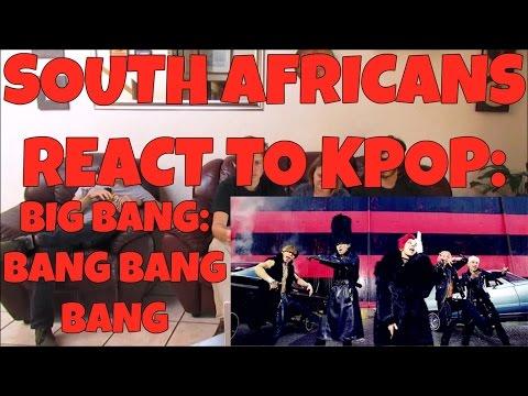 SOUTH AFRICANS REACT TO KPOP (non-kpop fans): BIG BANG - BANG BANG BANG