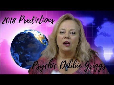 2018 Predictions BY PSYCHIC DEBBIE GRIGGS