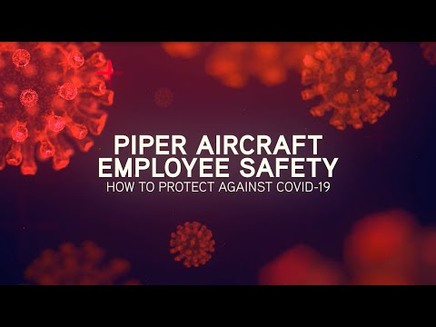 Piper Aircraft Employee Safety - How to Protect Against COVID-19