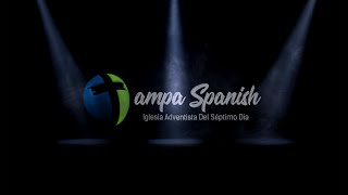 Bienvenidos a Tampa Spanish Welcome To Tampa Spanish - TampaSpanishSdaChurch
