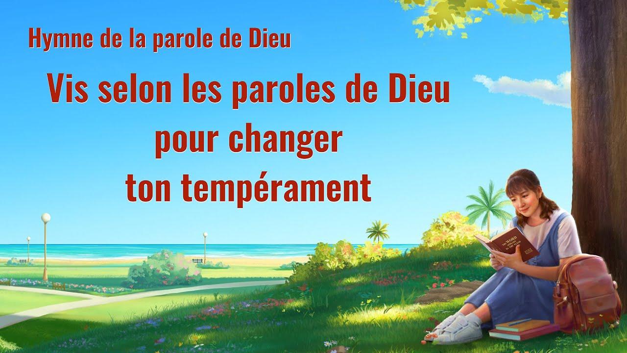 Cantique en français 2020 « Vis selon les paroles de Dieu pour changer ton tempérament »