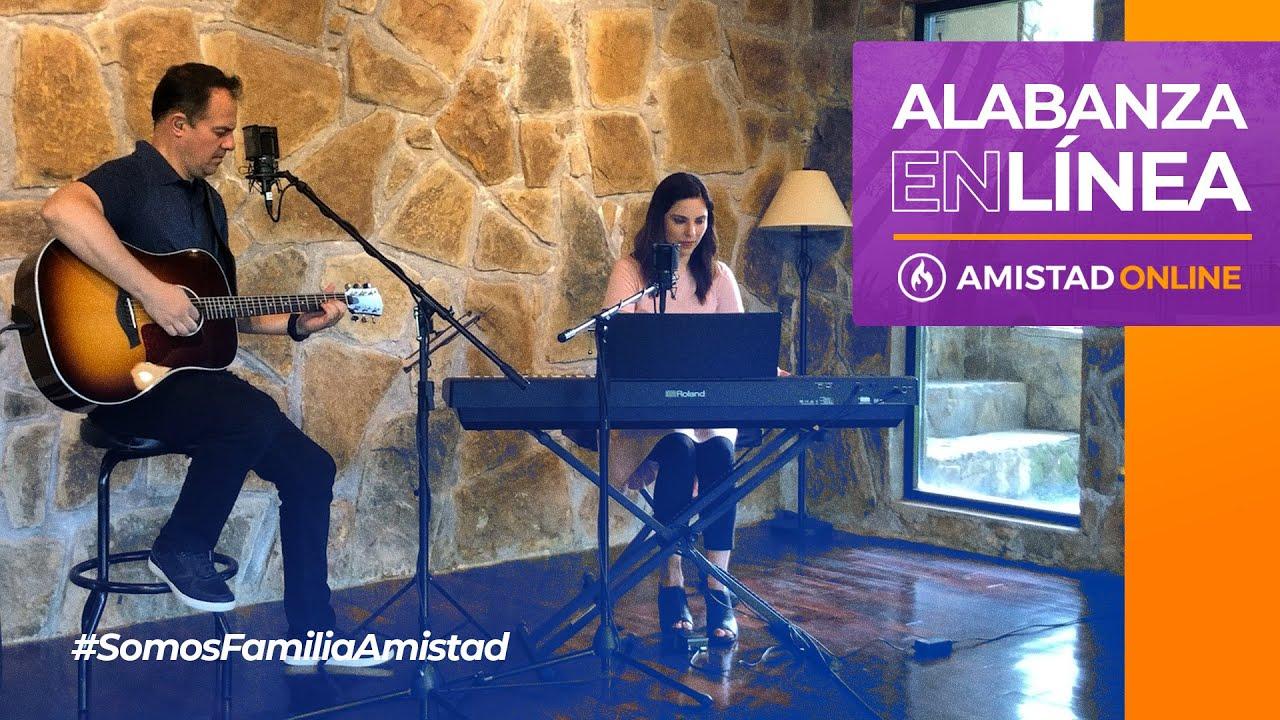 Alabanza en línea - Amistad de Monterrey (Miércoles, 1 de julio 2020)