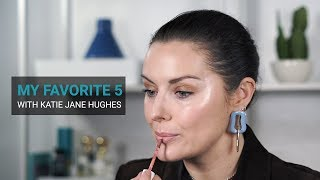 Katie Jane Hughes 5 Favorite Clean Beauty Products