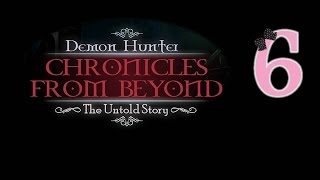 Demon Hunter: Chronicles from Beyond – The Untold Story - Ep6 - w/Wardfire