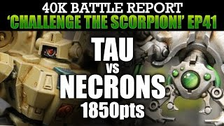 Tau vs Necrons WH40K BatRep CTS41: STORM OF FIRE! 1850pts | HD