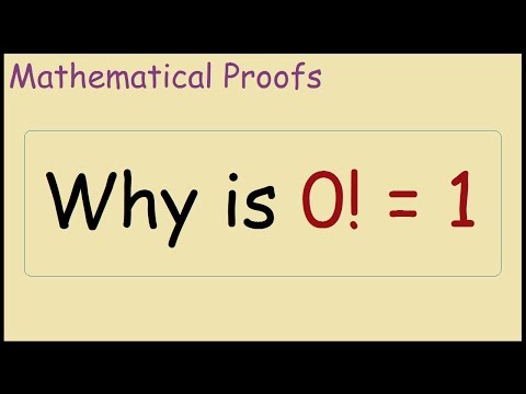 Why is 0! = 1 (Proof)