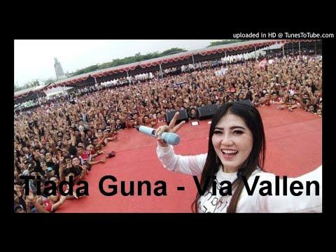 Tiada Guna - Via Vallen