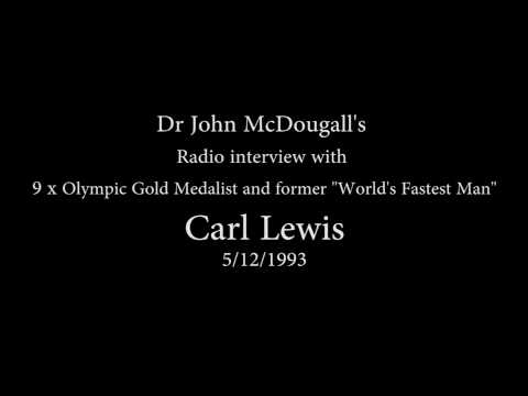 Dr. McDougall interviews 9x Olympic Gold Medalist, Carl Lewis