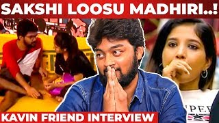 Kavin Friend Actor Raju | Bigg Boss 3 | Losliya | Sakshi
