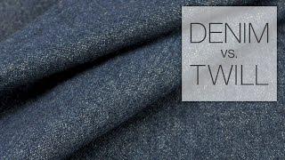 Comparing Denim & Twill Fabric