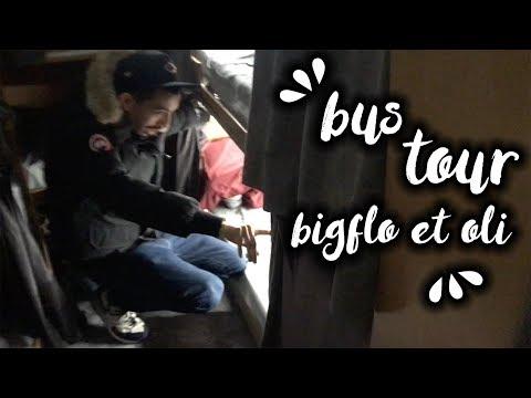 LE BUS TOUR DE BIGFLO & OLI !
