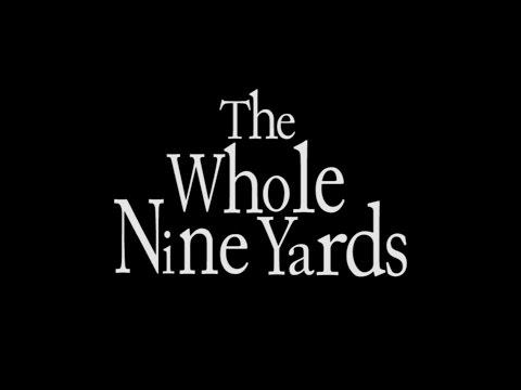 Episode 9  The Whole Nine Yards 2000