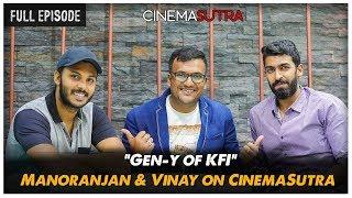 CS SPECIAL | Ft. Vinay Rajkumar and Manoranjan Ravichandran | Cinemasutra
