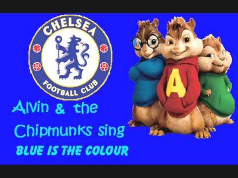 Blue is the colour Chelsea Theme - Chipmunks