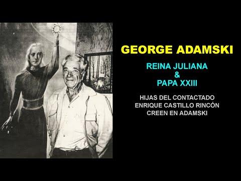 GEORGE ADAMSKI - Reina Juliana & Papa XXIII - Hijas de Enrique Castillo Rincón (contactado)