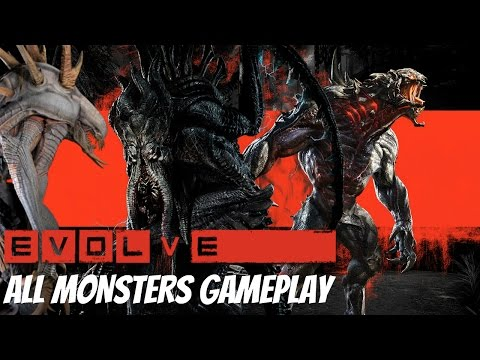 Evolve - All Monsters Gameplay & All Evolve Stages [1080p HD]