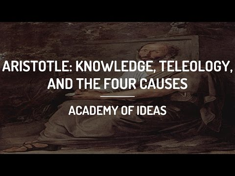Introduction to Aristotle: Knowledge, Teleology and the Four Causes