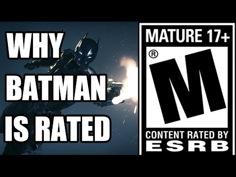 The Reasons Batman Arkham Knight Is Rated M