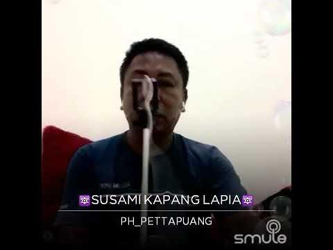 SUSAMI KAPANG LAPIA Mp3