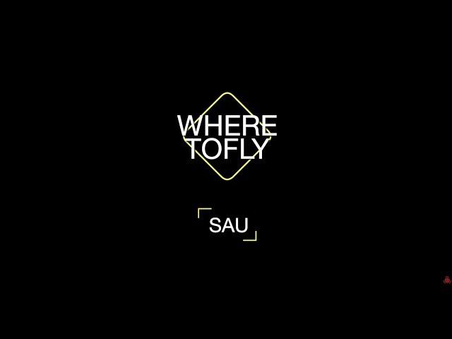 Where to Fly: Sau