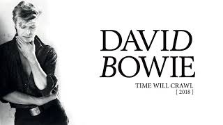 David Bowie Time Will Crawl 2018 Official Audio