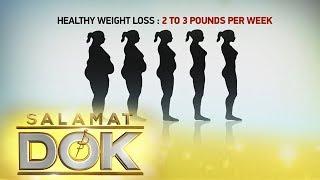 Salamat Dok: Healthy weight loss