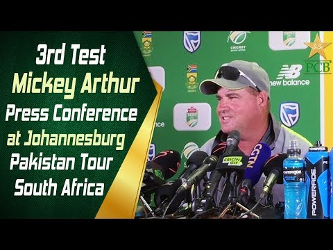3rd Test | Mickey Arthur Post match Press Conference at Johannesburg | Pakistan Tour South Africa