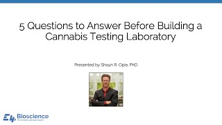 5 Questions to Ask Before Building a Cannabis Laboratory