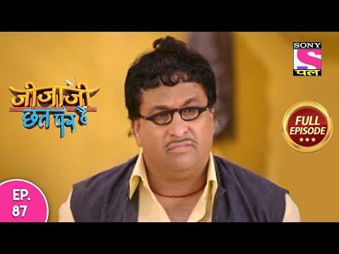 Jijaji Chhat Per Hai - Ep 87 - Full Episode - 15th May, 2019