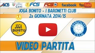 TORNEO | NAPOLI | Joga Bonito - I Baronetti Club | FCS LEAGUE SUMMER Ca7 2014/15 | 2a Giornata