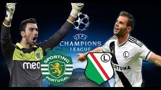 SPORTING LIZBON VS LEGIA WARSZAWA UEFA CHAMPIONS LEAGUE 16/17