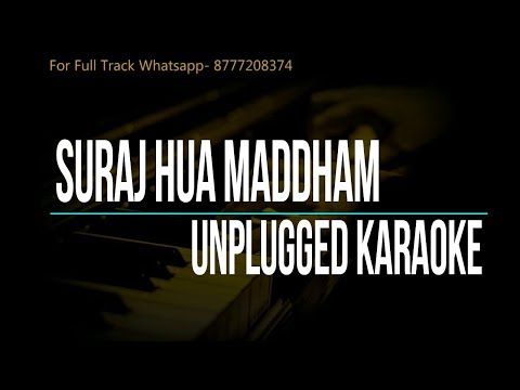 suraj-hua-maddham-|-k3g-|-unplugged-karaoke