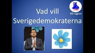 Vad vill Sverigedemokraterna? SD [En kort och enkel sammanfattning] Valet 2018