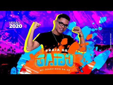 MC JEANZINHO DA ZS - PRAIA DE GAIBU