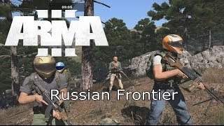 "Arma 3 Coop Vts & Tfr: ""russian Frontier"""