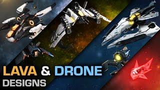 Lava & drone designs