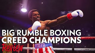 Big Rumble Boxing Creed Champions Review - As Good as a Jake Paul Fight (Video Game Video Review)